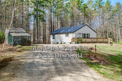 46 Royal Pine Drive Standish ME 04085